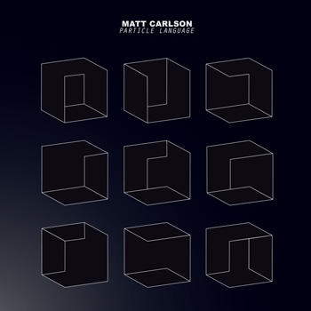 Matt Carlson 'Particle Language', D012